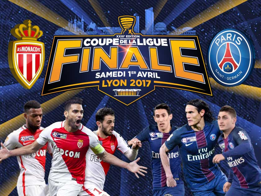 Finale de la coupe de la ligue 2017 monaco psg groupama stadium - Billet psg lyon coupe de la ligue ...